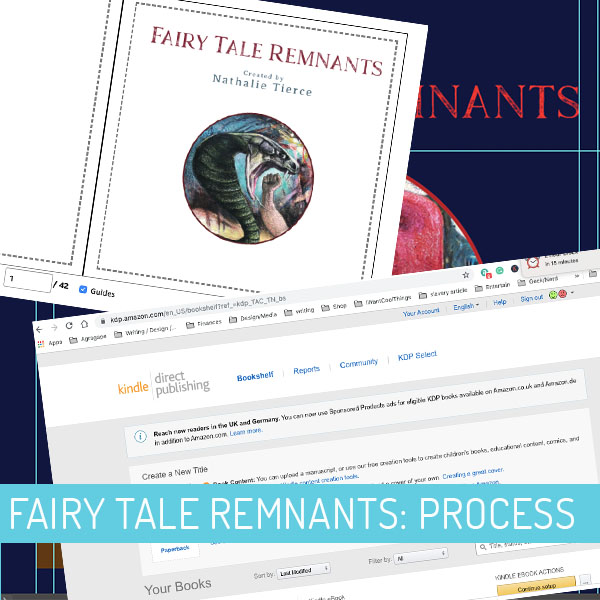 Fairy Tale Remnant: Design Process